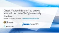 Check yourself before you wreck yourself – An Intro to Cybersecurity